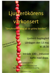 Ljusterökörens vårkonsert affisch 2017 Smultron